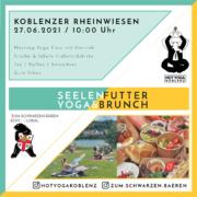 Flyer for new Hot Yoga Koblenz event, Seelenfutter- Yoga and Brunch